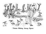 Thinker Walking Among Pigeons - New Yorker Cartoon Premium Giclee Print by William Steig