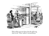 """Not to blow my own horn, but the ad for my book in the 'Times' called it …"" - New Yorker Cartoon Premium Giclee Print by Robert Weber"
