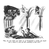 """Sire, the men think your battle cry of 'Continuity!' is terrific, but the…"" - New Yorker Cartoon Regular Giclee Print by Donald Reilly"