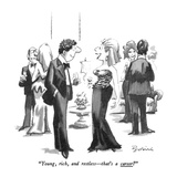 """Young, rich, and restless—that's a career"" - New Yorker Cartoon Premium Giclee Print by Eldon Dedini"