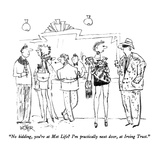 """No kidding, you're at Met Life  I'm practically next door, at Irving Tru…"" - New Yorker Cartoon Premium Giclee Print by Robert Weber"