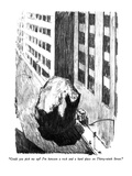 """Could you pick me up  I'm between a rock and a hard place on Thirty-nint…"" - New Yorker Cartoon Premium Giclee Print by Robert Weber"