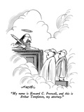 """My name is Howard C. Freswell, and this is Arthur Templeton, my attorney.…"" - New Yorker Cartoon Premium Giclee Print by Henry Martin"