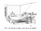 """Yes, I am interested in taking a fresh look at my holdings."" - New Yorker Cartoon Premium Giclee Print by George Booth"