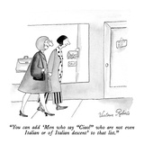 """You can add 'Men who say ""Ciao!"" who are not even Italian or of Italian d…"" - New Yorker Cartoon Premium Giclee Print by Victoria Roberts"