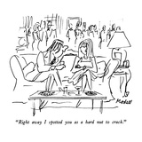 """Right away I spotted you as a hard nut to crack."" - New Yorker Cartoon Giclee Print by Frank Modell"