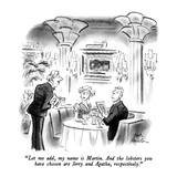 """Let me add, my name is Martin.  And the lobsters you have chosen are Jerr…"" - New Yorker Cartoon Premium Giclee Print by Ed Fisher"