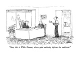 """Sam, this is Willie Zimmer, whose quite authority informs the mailroom."" - New Yorker Cartoon Premium Giclee Print by Robert Weber"