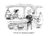 """I'd like the Continental breakfast."" - New Yorker Cartoon Premium Giclee Print by Robert Weber"