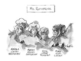 Ms. Rushmore - New Yorker Cartoon Premium Giclee Print by Sidney Harris