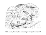 """Oh, sweetie, I'm sorry.  I've been coming on like gangbusters again."" - New Yorker Cartoon Premium Giclee Print by Edward Koren"