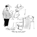 """The hay looks good."" - New Yorker Cartoon Premium Giclee Print by Mischa Richter"