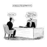 Executelepathy - New Yorker Cartoon Premium Giclee Print by Warren Miller