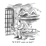 """A. T. & T. wants me back."" - New Yorker Cartoon Premium Giclee Print by Frank Modell"