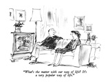 """What's the matter with our way of life  It's a very popular way of life.…"" - New Yorker Cartoon Premium Giclee Print by Robert Weber"