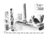 """I don't know what's wrong with me today.  I just can't seem to opt."" - New Yorker Cartoon Premium Giclee Print by James Stevenson"