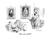 """Hey, neat visuals!"" - New Yorker Cartoon Premium Giclee Print by Mike Twohy"