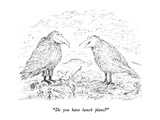 """Do you have lunch plans"" - New Yorker Cartoon Premium Giclee Print by Edward Koren"