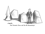 Four Geometric Forms and One Ed Brummelmeyer - New Yorker Cartoon Premium Giclee Print by Henry Martin