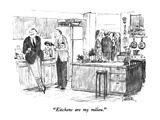 """Kitchens are my milieu."" - New Yorker Cartoon Premium Giclee Print by Robert Weber"