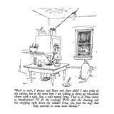 """Each to each, I always say!  Share and share alike!  I take pride in my c…"" - New Yorker Cartoon Premium Giclee Print by George Booth"