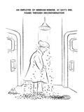 An Employee OF Merriam-Webster, At Day's End, Passes Through Decontaminati… - New Yorker Cartoon Premium Giclee Print by Ed Fisher