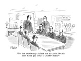 """It's been unanimously decided that we don't like this table.  Could you s…"" - New Yorker Cartoon Premium Giclee Print by Warren Miller"