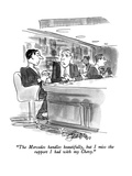 """The Mercedes handles beautifully, but I miss the rapport I had with my Ch…"" - New Yorker Cartoon Premium Giclee Print by Edward Frascino"