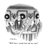 """We'll have a wassail bowl and two cups."" - New Yorker Cartoon Giclee Print by Henry Martin"