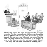 """Your Honor, on the first ballot the jury voted ten to two for conviction.…"" - New Yorker Cartoon Regular Giclee Print by Dana Fradon"