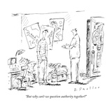 """But why can't we question authority together"" - New Yorker Cartoon Regular Giclee Print by Barbara Smaller"