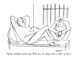 """Crime certainly doesn't pay.  With me, it's always been a labor of love."" - New Yorker Cartoon Premium Giclee-trykk av Al Ross"