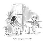 """How was your summer"" - New Yorker Cartoon Premium Giclee Print by Edward Frascino"
