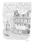 The Cruelty of School Supplies - New Yorker Cartoon Premium Giclee Print by Roz Chast