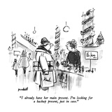 """I already have her main present.  I'm looking for a backup present, just …"" - New Yorker Cartoon Premium Giclee Print by Frank Modell"