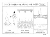 Space-Based Weapons We Need Today - New Yorker Cartoon Premium Giclee Print by Alex Gregory
