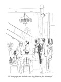 """All these people you invited—are they friends or just inventory"" - New Yorker Cartoon Premium Giclee Print by Richard Cline"