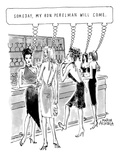 Young attractive women standing at bar all thinking, 'Someday, my Ron Pere… - New Yorker Cartoon Premium Giclee Print by Marisa Acocella Marchetto