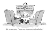 """I'm not worrying.  I've got most of my money in handbaskets."" - New Yorker Cartoon Premium Giclee Print by Pat Byrnes"