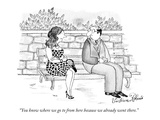 """You know where we go to from here because we already went there."" - New Yorker Cartoon Premium Giclee Print by Victoria Roberts"