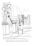"""People shouldn't get married unless they've been married."" - New Yorker Cartoon Premium Giclee Print by Richard Cline"