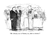 """Mr. Browley was in Vietnam, too, albeit on business."" - New Yorker Cartoon Premium Giclee Print by Robert Weber"