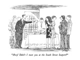 """Ahoy!  Didn't I meet you at the South Street Seaport"" - New Yorker Cartoon Premium Giclee Print by Robert Weber"