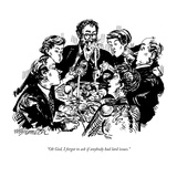 """Oh God, I forgot to ask if anybody had lard issues."" - New Yorker Cartoon Regular Giclee Print by William Hamilton"