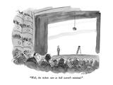 """Well, the tickets sure as hell weren't minimal."" - New Yorker Cartoon Premium Giclee Print by James Stevenson"
