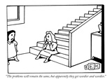 """The problems will remain the same, but apparently they get wordier and wo…"" - New Yorker Cartoon Premium Giclee Print by Bruce Eric Kaplan"