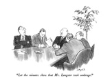 """Let the minutes show that Mr. Langster took umbrage."" - New Yorker Cartoon Premium Giclee Print by Charles Saxon"