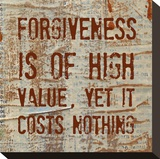 Forgiveness is of High Value Reproduction transférée sur toile par Irena Orlov