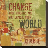 Change your Thoughts and You Change your World Reproduction transf&#233;r&#233;e sur toile par Irena Orlov
