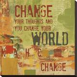 Change your Thoughts and You Change your World Stretched Canvas Print by Irena Orlov